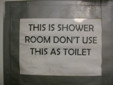 This sign is in all the shower trailers for a reason